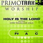 Holy Is the Lord (Worship Primotrax) [Performance Tracks] - EP by Various Artists