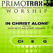 In Christ Alone (Worship Primotrax) [Performance Tracks] - EP by Various Artists