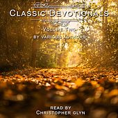 Classic Devotionals, Vol. 2 by Christopher Glyn