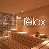 The Sound of Relax by Various Artists