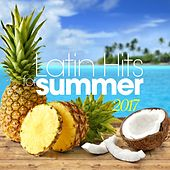 Latin Hits for Summer 2017 by Various Artists