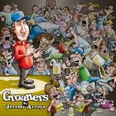 Groaners by Jeremy Arroyo