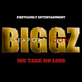We Take No Loss by Biggz Ceo