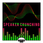 Speaker Crunching, Vol. 1 by Various Artists