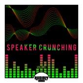 Speaker Crunching, Vol. 1 by Various Artists