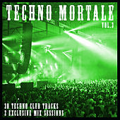 Techno Mortale, Vol. 3 by Various Artists
