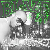 Gangster Rap Is Dead by Blaze