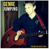 Genre Jumping: The Best of Dave Flynn by Dave Flynn