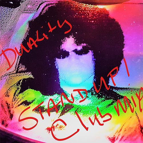 Stand Up! (Club Mix) by Duality