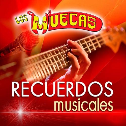 Recuerdos Musicales by Los Muecas
