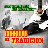 Corridos De Tradicion by Los Cadetes De Linares