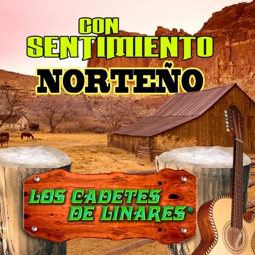 Con Sentimiento Norteno by Los Cadetes De Linares