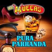 Pura Parranda by Los Muecas