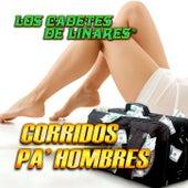 Corridos Pa' Hombres by Los Cadetes De Linares