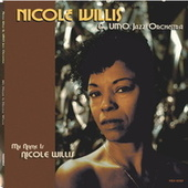 My Name Is Nicole Willis by Nicole Willis