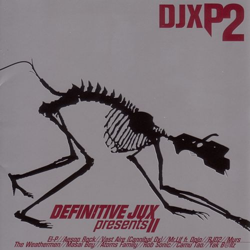 Definitive Jux Presents II: Bigger And... by Various Artists