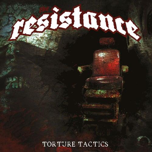 Torture Tactics by Resistance