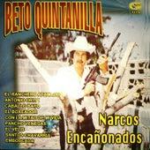 Narcos Encanonados by Beto Quintanilla