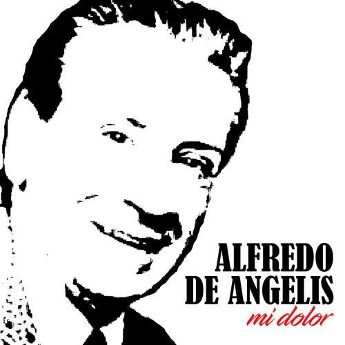 Mi Dolor by Alfredo De Angelis
