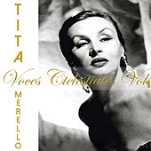 Voces Celestiales: Tita Merello, Vol. 1 by Tita Merello