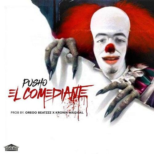 El Comediante de Pusho