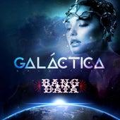 Galáctica by Bang Data