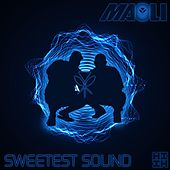 Sweetest Sound by Maoli