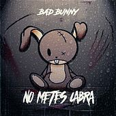 No Metes Cabra de Bad Bunny