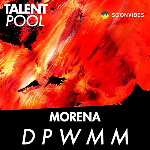 D P W M M by La Morena
