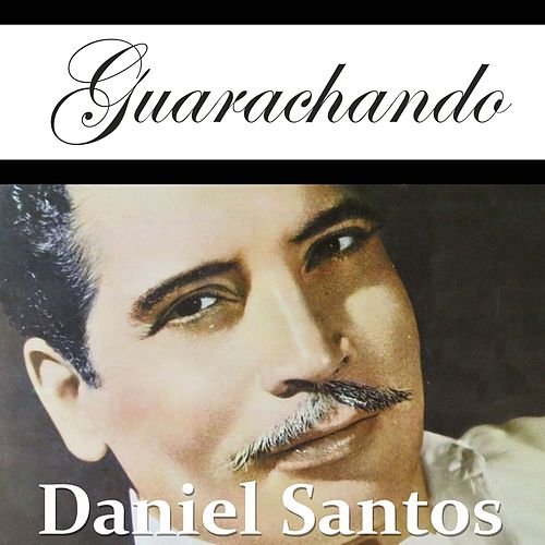 Guarachando by Daniel Santos