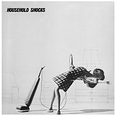 Household Shocks by Various Artists
