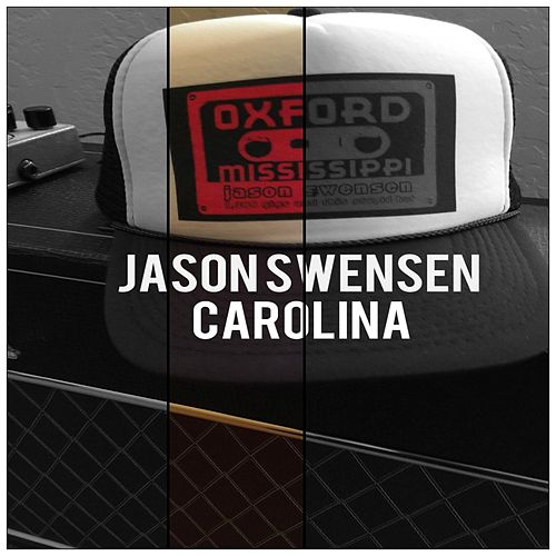 Carolina by Jason Swensen