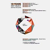 10 Years Edit Select (Digital Exclusive) by Various Artists