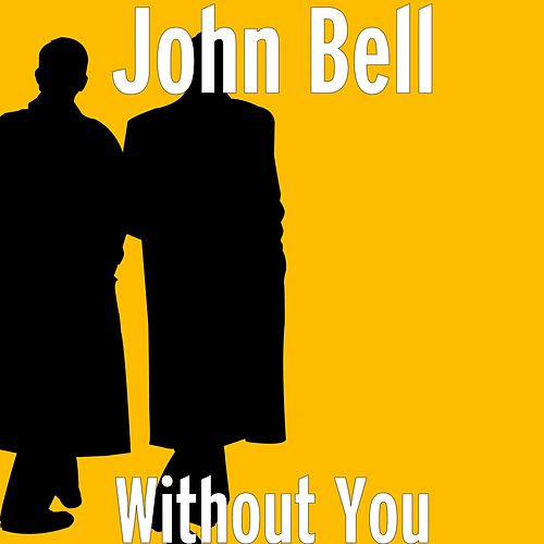 Without You by John Bell