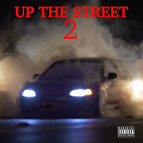 Up the Street 2 by Ca$his
