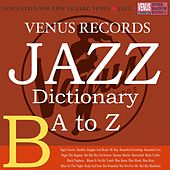 Jazz Dictionary B by Various Artists