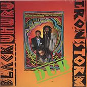 Iron Storm Dub by Black Uhuru
