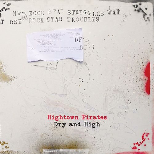 High and Dry by Hightown Pirates