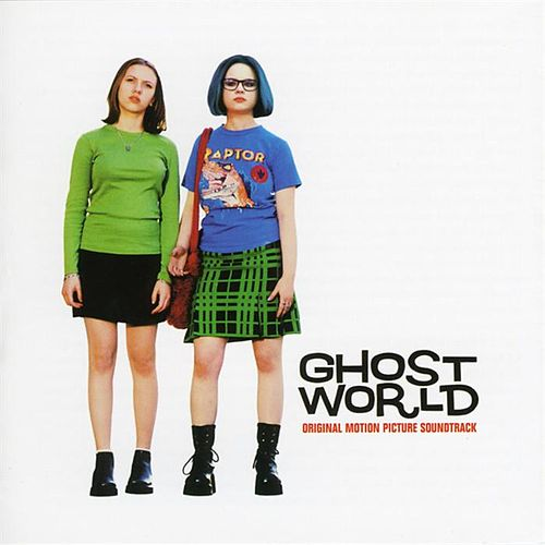 Ghost World by Various Artists
