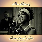 Remastered Hits (All Tracks Remastered 2017) von Ma Rainey