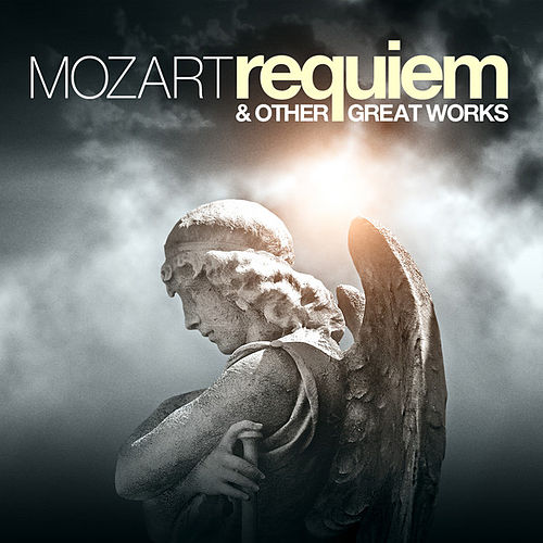 Mozart: Requiem Mass and other Great Works by Slovenian Radio Symphony Orchestra