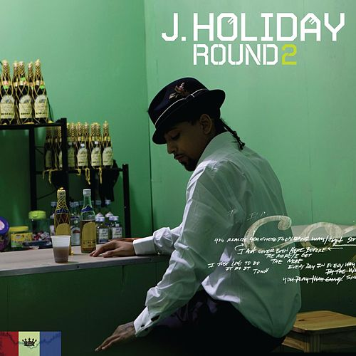 Play & Download Round 2 by J. Holiday | Napster