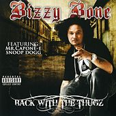 Back With The Thugz by Bizzy Bone