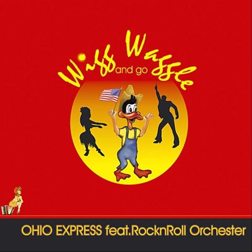 Wigg Waggle And Go von Ohio Express