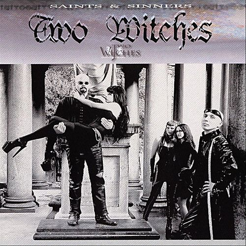 Play & Download Saints & Sinners by Two Witches | Napster