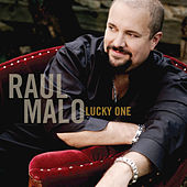 Play & Download Lucky One by Raul Malo | Napster
