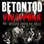 Viva Punk - Mit Vollgas Durch Die Hölle (Live) by Betontod