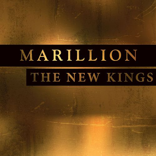 The New Kings by Marillion