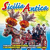 Play & Download Sicilia Antica by Various Artists | Napster