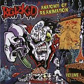 Anatomy of Reanimation Volume #1 by Blitzkid